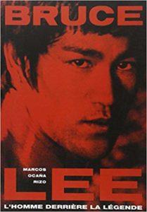 Bruce Lee L'homme derrière la légende